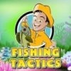 Fishing Tactics